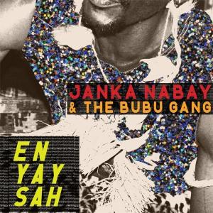 Janka Nabay & the Bubu gang – En yah sah