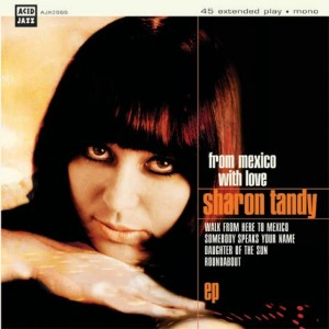Sharon Tandy - From Mexico with love