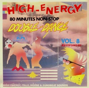 High Energy Vol.8 It was the 80s afterall