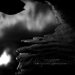 Lisa Gerrard - Twilight Kingdom