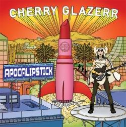 Cherry Glazer - Apocalipstick