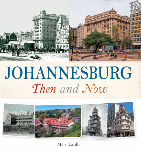 JHB then & Now
